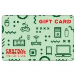 Central Computers Gift Card (In-store use only)