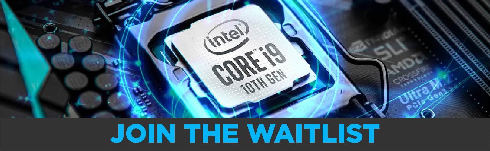 Join the Intel 10th Gen CPU waitlist