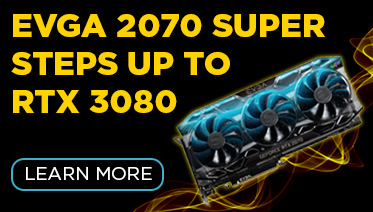 Buy an RTX 2070 Super now and Step Up to the EVGA RTX 3080 or 3090 later!